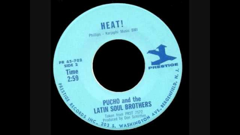 Pucho And The Latin Soul Brothers - Heat !