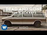 The Black Keys - Dead and Gone