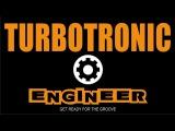 Turbotronic - Engineer (Radio Edit)