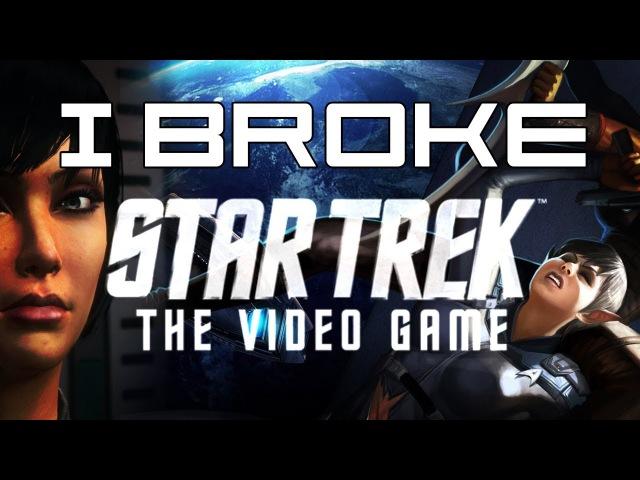 We Broke Star Trek