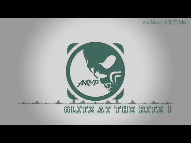 Glitz At The Ritz by Jules Gaia - [Electro, Swing Music]