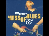 Jeff Healey - How Blue Can You Get