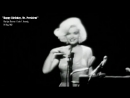 Marilyn Monroe - Happy Birthday, Mr. President (45 Birthday John F. Kennedy)