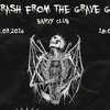 05.03.2016_THRASH_FROM_THE GRAVE_GIG