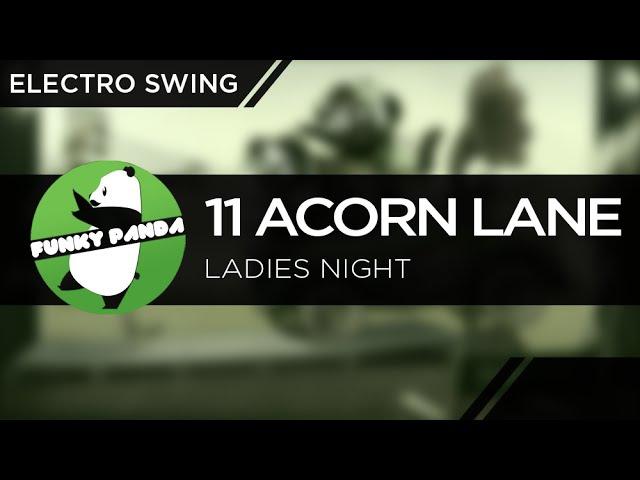 ElectroSWING || 11 Acorn Lane - Ladies Night