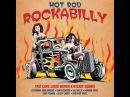 Various Artists - Hot Rod Rockabilly - 40 Original Recordings (Not Now Music) [Full Album]