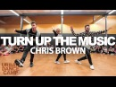 Turn Up The Music - Chris Brown / Camillo L. Robert L. Choreography / URBAN DANCE CAMP