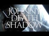 Johnny Deathshadow - Kill The Lights