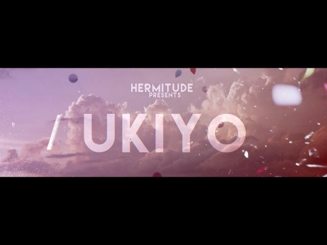 Hermitude - Ukiyo