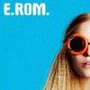 E. ROM.