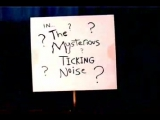 Potter Puppet Pals׃ The Mysterious Ticking Noise