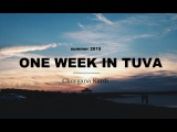 One Week In Tuva