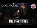 Dark Souls III - PC/XB1/PS4 - The Fire Fades (English) (Gamescom Trailer)