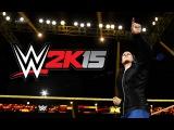 WWE 2K15 PC - Моя карьера #3 [Вот это бои!]