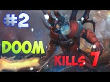 Dota 2 lolwo  - Doom - (Gameplay 2015)