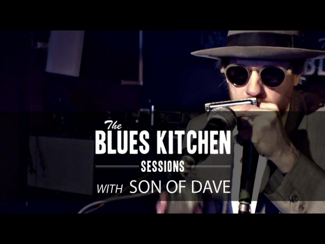 Son of Dave - Whole Lotta Rosie ACDC cover [Blues Kitchen Sessions]