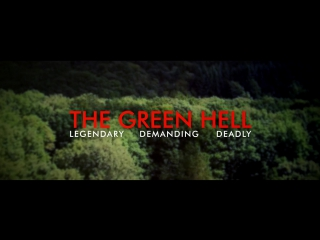 The Green Hell - Official Trailer