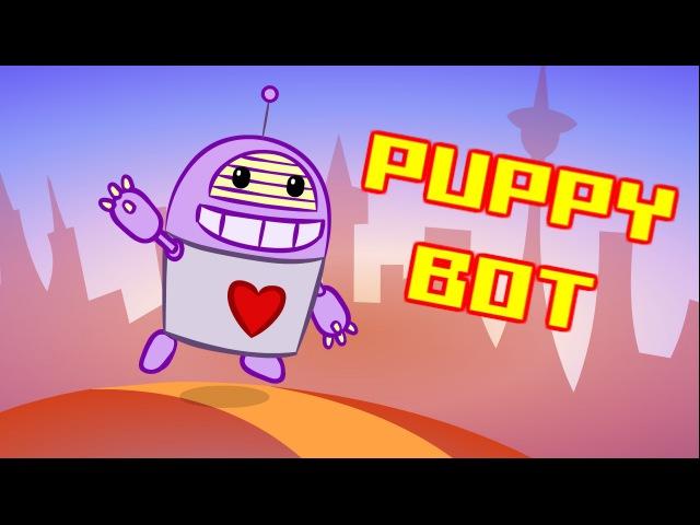 Puppy Bot : animated music video : MrWeebl