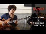 Sunny (cover) Bobby Hebb-Tom Ibarra &amp Brunard Connexion-Festival Jazz Puces 2015 HD