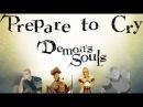 Demon's Souls Lore Trailer vaatividya перевод RUS