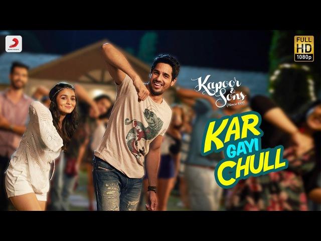 Kar Gayi Chull - Kapoor Sons | Sidharth Malhotra | Alia Bhatt | Badshah | Amaal Mallik |Fazilpuria