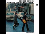 George Benson - Golden Slumbers (You Never Give Me Your Money)