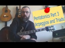 Pentatonics part 3  - Arpeggios and Melodic ideas