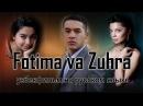 Фатима и Зухра. Возмездие. 2005 (узбекфильм на русском языке)