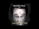 Dennis Cruz: 24/7 (Original Mix)