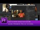 Premiere Pro CC Tutorial: Best Video Export Settings for YouTube | Premire Pro CC 2014