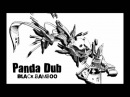 Panda Dub - Black Bamboo - Full Album