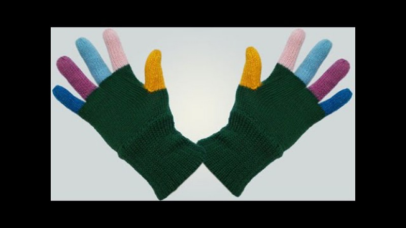 Как вязать перчатки Часть 1