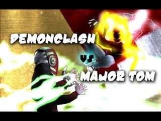 DEMONCLASH versus MAJOR TOM (Short action film)