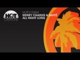'All Night Long' - Sante &amp Sidney Charles