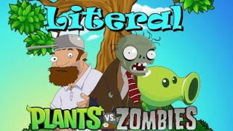 Дословка - Plants vs Zombies (Literal)