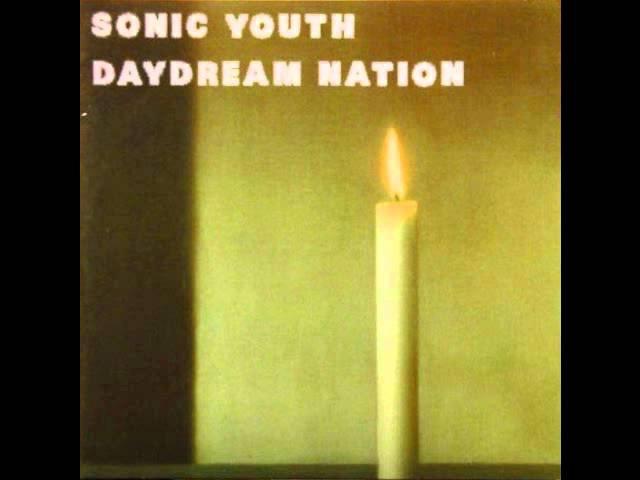 Sonic youth - Daydream nation (Full Album)