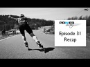 Powerskating Training Episode 31 Recap