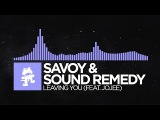 Future Bass - Savoy &amp Sound Remedy - Leaving You (feat. Jojee) Monstercat Release