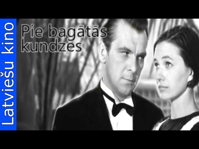 Pie bagātās kundzes (1969)YouTube kino filmas latviešu valodā