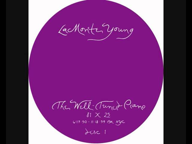 La Monte Young The Well-Tuned Piano pt. 15