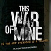 [This War of Mine]