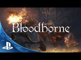 Bloodborne - Cut You Down Trailer | The Hunt Begins | PS4