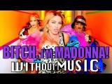 Клип Мадонны без музыки Bitch, Im Madonna - Madonna @ Superhit.TV