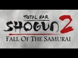 Total War Shogun 2 - Fall of the Samurai Trailer