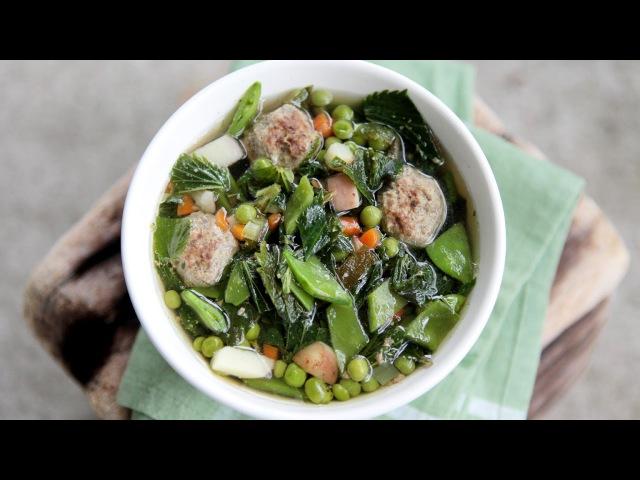 Крапивный суп с фрикадельками рецепт для дачного обеда