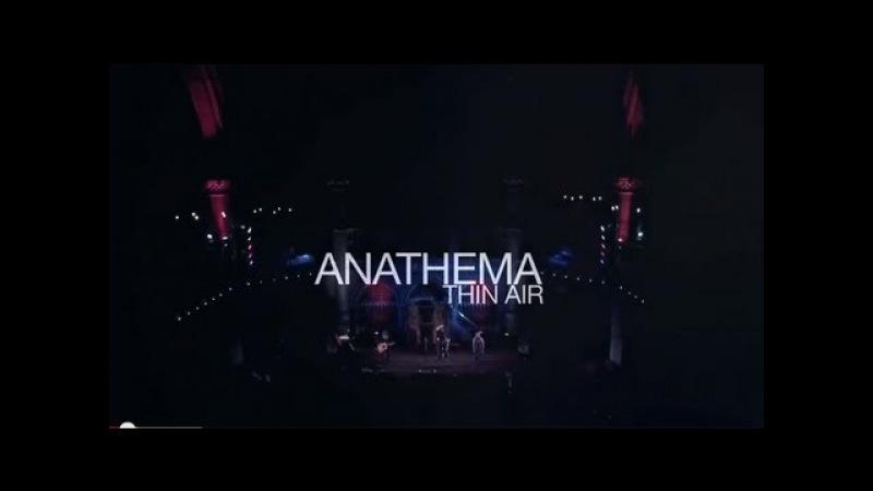 Anathema - Thin Air (live at the Union Chapel)