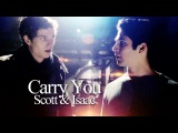 Scott &amp Isaac  Carry You