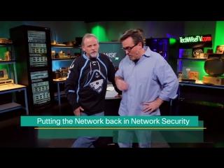 TechWiseTV откладывают сеть в сетевой безопасности