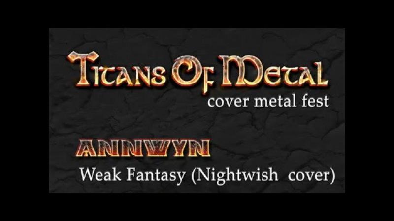 Annwyn – Weak Fantasy (Nightwish cover)