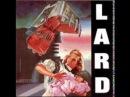 LARD - The Last Temptation Of Reid Full Album 1990